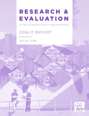 Research & Evaluation at the LA County Arts Commission, 2016-17